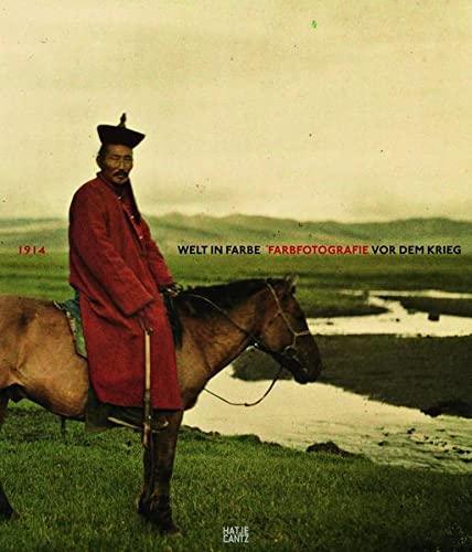 9783775736442: 1914 Welt in Farbe Farbfotografie Vor Dem Krieg/Allemand