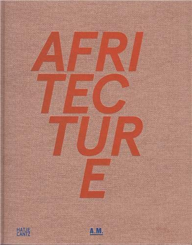 9783775736619: Afritecture: Building Social Change