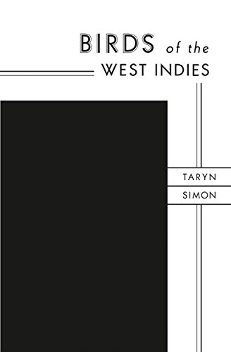 Birds of the West Indies.: Simon, Taryn: