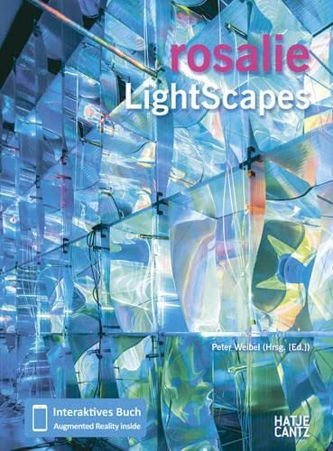 rosalie: LightScapes. Interaktives Buch/ Augmented Reality inside. With DVD. Text in German ...