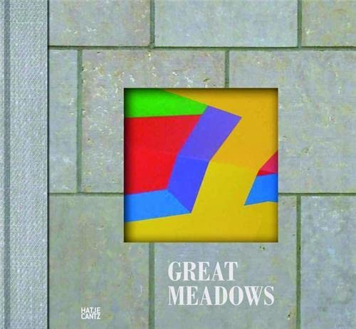 9783775737753: Great Meadows: The Making of Here