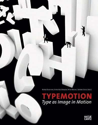Typemotion: Type as Image in Motion: Scheffer, Bernd
