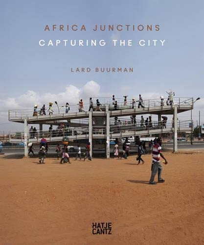 9783775737913: Lard Buurman: Africa Junctions: Capturing the City