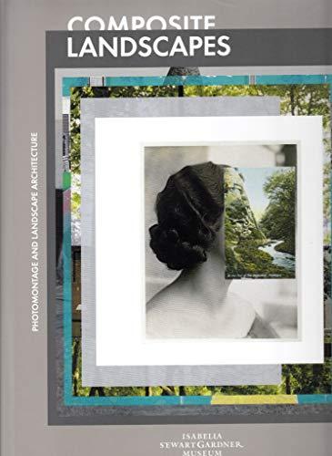 9783775738194: Composite Landscapes: Photomontage and Landscape Architecture