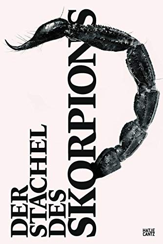 Der Stachel des Skorpions: Ein Cadavre Exquis: Ralf Beil, Michael