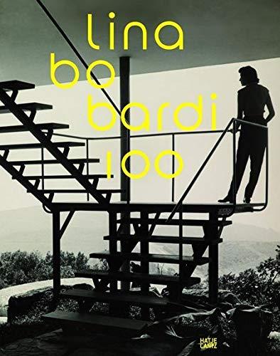 9783775738521: Lina Bo Bardi 100 (German Edition): Brasiliens alternativer Weg in die Moderne