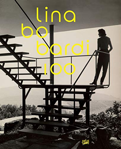 9783775738538: Lina Bo Bardi: 100: Brazil's Alternative Path to Modernism