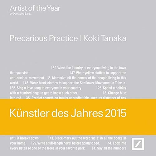 9783775739924: Koki Tanaka: Artist of the Year 2015