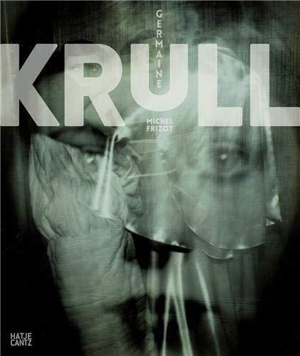 Germaine Krull.: Frizot, Michel: