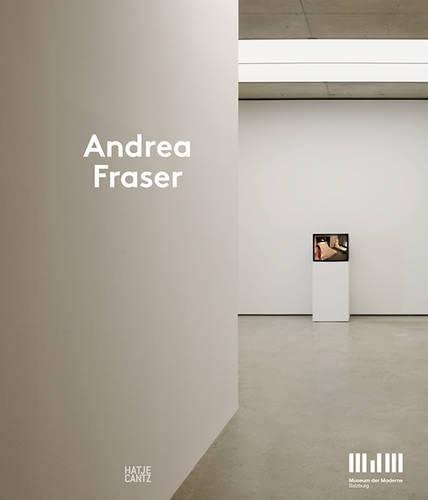 Andrea Fraser (Hardcover): Sabine Breitwieser