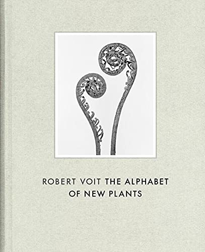9783775740463: Robert Voit: The Alphabet of New Plants