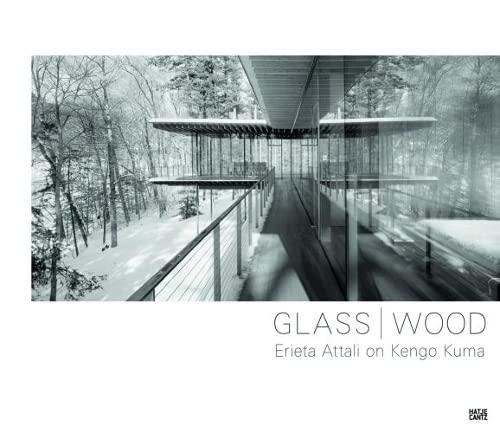 9783775740869: Glass / Wood: Erieta Attali on Kengo Kuma