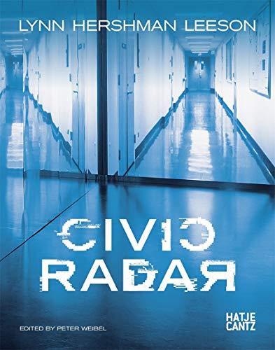 Lynn Hershman Leeson: Civic Radar (Hardcover): Peter Weibel