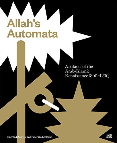 9783775741064: Allah's Automata: Artifacts of the Arabic-Islamic Renaissance (800–1200)