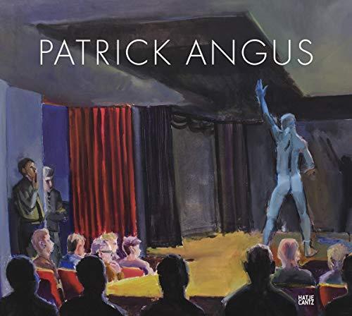 Patrick Angus: Painting and Drawings: Angus, Patrick