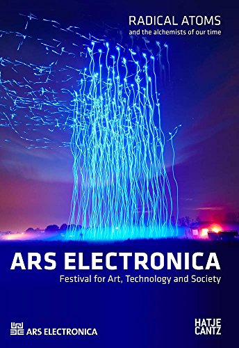 9783775741934: Ars Electronica 2016: Radical Atoms and the Alchemists of the Future