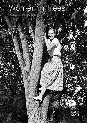 9783775742184: Women in Trees Collection Jochen Raib