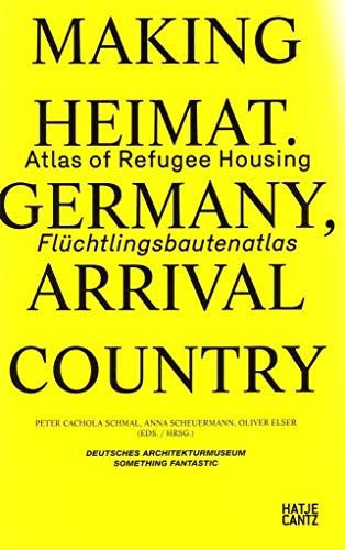 Making Heimat: Germany, Arrival Country: Atlas of: Baus, Ursula; Haslinger,