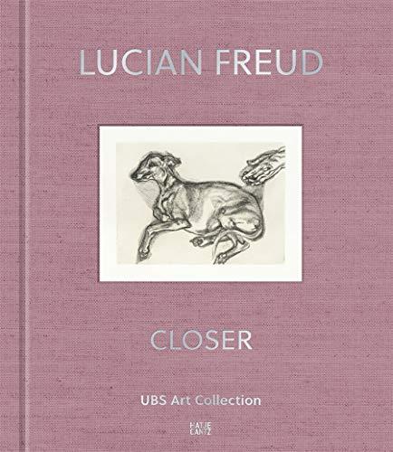 9783775743112: Lucian Freud: Closer: UBS Art Collection