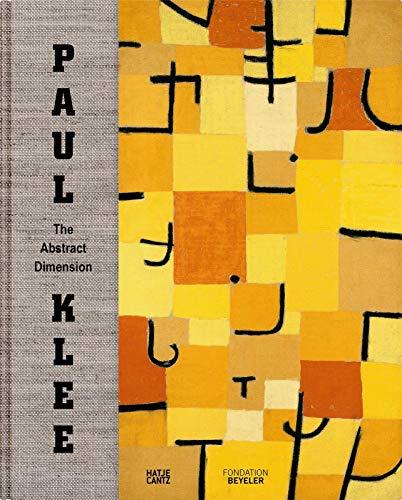 Paul Klee - the Abstract Dimension: Eggelhofer, Fabienne et