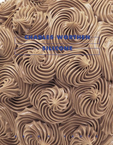 Silicone. Hg. von / edited by Gabriele: Worthen, Charles.