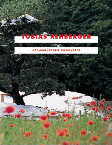 Tobias Rehberger: 005-000 [Pocket Dictionary]: Matzner, Florian (ed.)