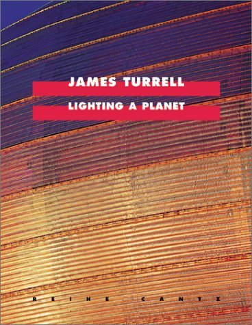 9783775790529: James Turrell: Lighting a Planet (Cantz S.)
