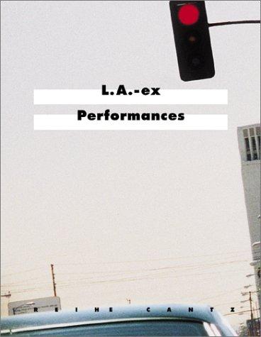 L.A.-ex Performances: Cranston, Meg, Gellatly,