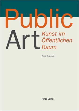 9783775790734: Public Art / Kunst im o?ffentlichen Raum (English and German Edition)