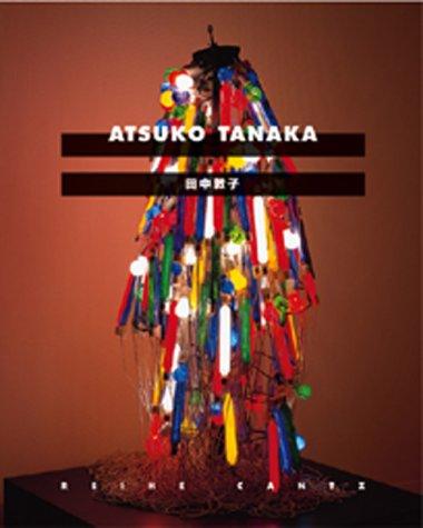Atsuko Tanaka (English, German and Japanese Edition): Silvia Eiblmayr; Mizuho Kato