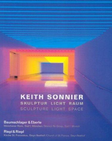 9783775791243: Keith Sonnier: Sculpture Light Space