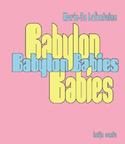 Babylon Babies.: Lafontaine, Marie-Jo und Bernd Barde (Hrsg.):