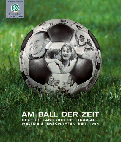 Am Ball der Zeit : Deutschland und: Atherton, Martin and