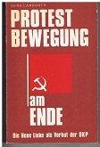 Protestbewegung am Ende - die neue Linke als Vorhut der DKP: Langguth, Gerd:
