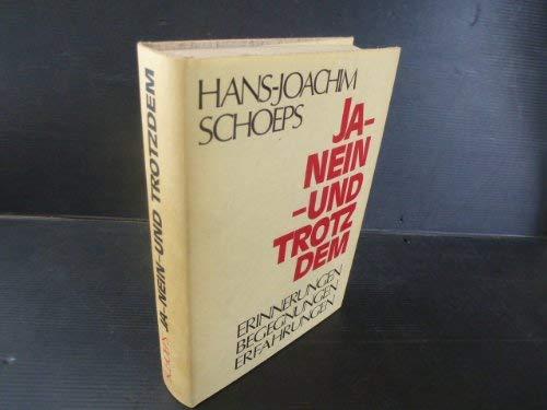 Ja-Nein- und Trotzdem; Erinnerungen, Begegnungen, Erfahrungen: Schoeps, Hans-Joachim