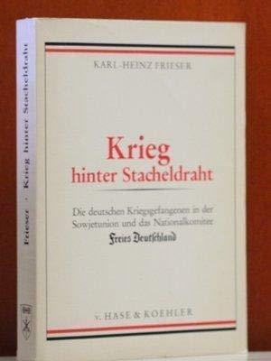9783775810159: Krieg hinter Stacheldraht: Die deutschen Kriegsgefangenen in der Sowjetunion und das Nationalkomitee