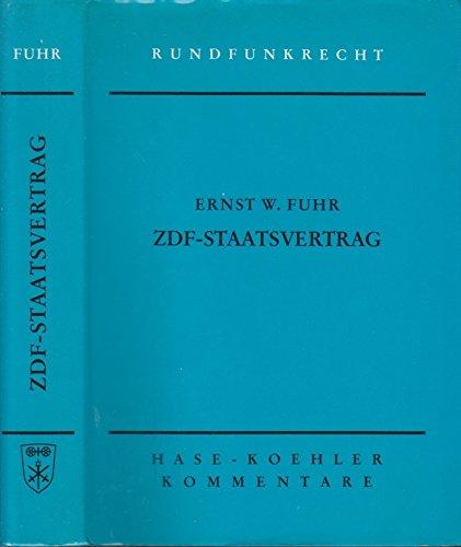 9783775811057: ZDF-Staatsvertrag. Staatsvertrag über die Errichtung der gemeinnützigen Anstalt des öffentlichen Rechts