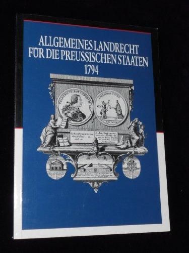 9783775813150: Allgemeines Landrecht für die Preussischen Staaten 1794: Ausstellung des Geheimen Staatsarchivs Preussischer Kulturbesitz
