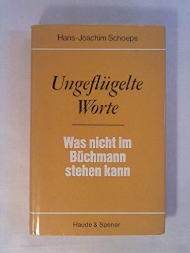 9783775901314: ungeflugelte_worte-was_nicht_im_buchmann_stehen_kann