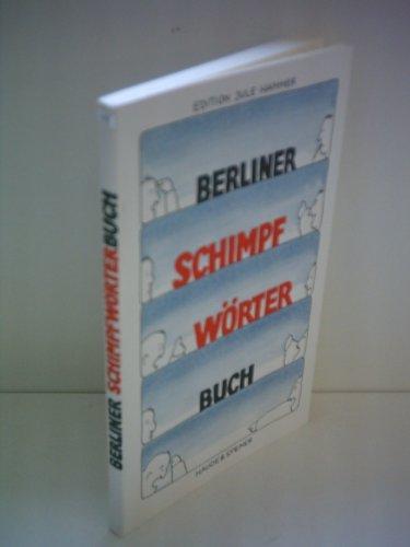 9783775902366: Berliner Schimpfwörterbuch (Edition Jule Hammer)