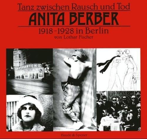 9783775902625: Tanz zwischen Rausch und Tod: Anita Berber, 1918-1928 in Berlin (Edition Jule Hammer)