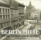 9783775903592: Berlin-Mitte um die Jahrhundertwende