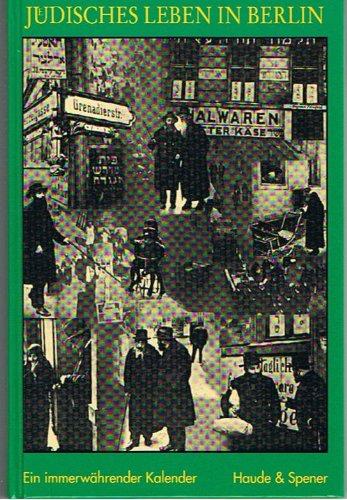 9783775903936: Jüdisches Leben in Berlin: Ein immerwährender Kalender
