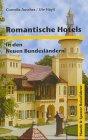 9783775904759: Romantische Hotels in den Neuen Bundesländern.