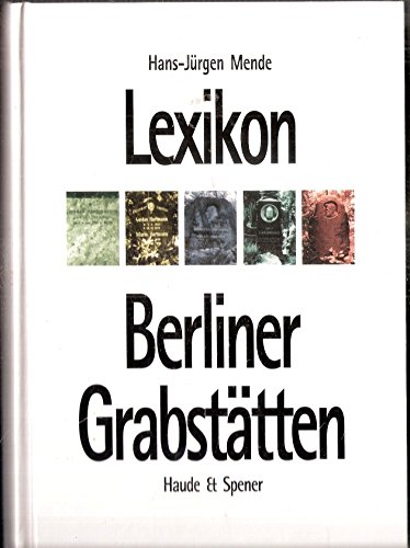 9783775904766: Lexikon Berliner Grabstätten