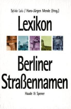 9783775904773: Lexikon Berliner Straßennamen