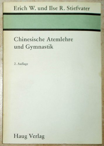 9783776001792: Chinesische Atemlehre und Gymnastik. [Taschenbuch] by unbekannt