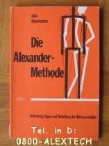 9783776002614: Die Alexander-Methode. Bedeutung, Folgen und Abstellung der Haltungsschäden