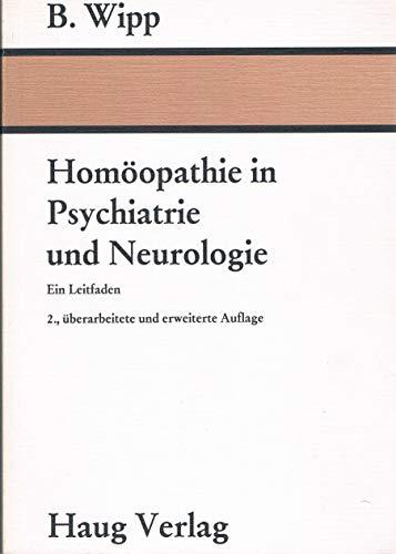 9783776007763: Homöopathie in Psychiatrie und Neurologie. Ein Leitfaden