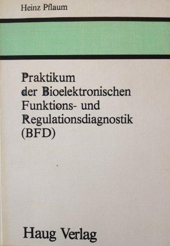 9783776008173: Praktikum der Bioelektronischen Funktions- und Regulationsdiagnostik (BFD)